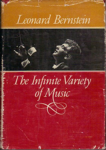 The Infinite Variety of Music, Leonard Bernstein