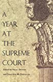 img - for A Year at the Supreme Court (Constitutional Conflicts) book / textbook / text book