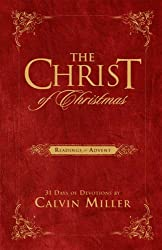 The Christ of Christmas: Readings for Advent