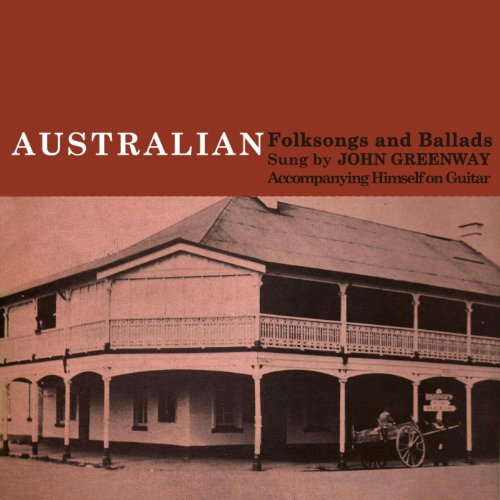 Australian Folksongs And Ballads