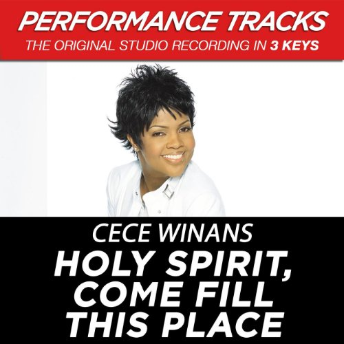 Holy Spirit, Come Fill This Place (Performance Track In Key Of Db-E-G) Cece Winans Holy Spirit