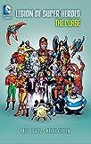 Legion of Super-Heroes - The Curse, Paul Levitz, 1401251390