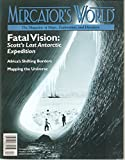 img - for MERCATOR'S WORLD, The Magazine of Maps, Exploration, and Discovery, Volume 2, Number 6, November / December 1997; includes: Charting the Natchez Trail; photographer of Robert Scott's last expedition book / textbook / text book