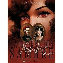 GUERRE DES SAMBRE T02 (LA) : HUGO ET IRIS CHAPITRE 2 AUTOMNE 1830