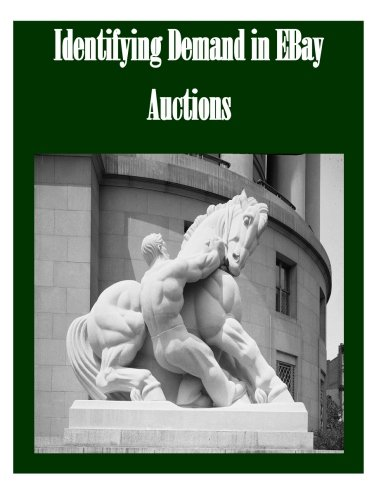 NEW Identifying Demand in EBay Auctions by Federal Trade Commission