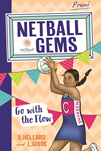 Go with the Flow (Netball Gems)