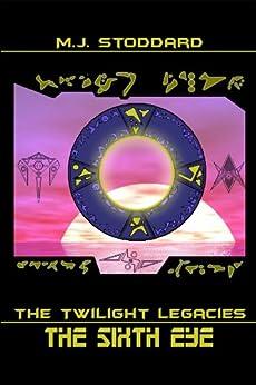 The Twilight Legacies by [Stoddard, M.J.]