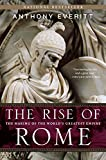 Download The Rise of Rome: The Making of the World's Greatest Empire in PDF ePUB Free Online