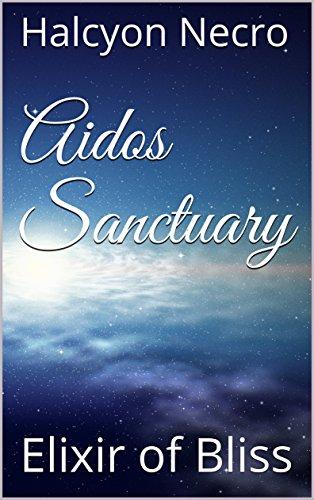 Aidos Sanctuary: Elixir of Bliss
