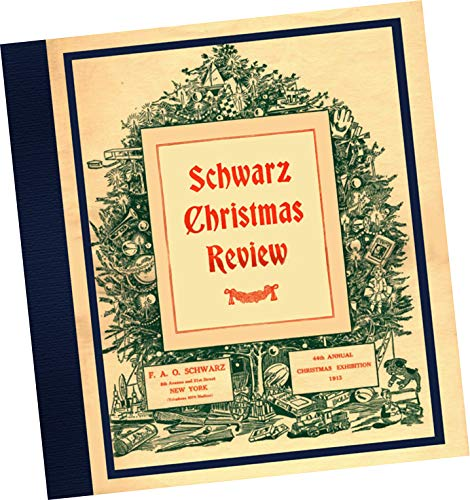 - F A O Schwarz, New York : 1913 Illustrated Toy + Gift Catalogue