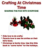Craftiing At Christmas Time: Family Fun On A Budget
