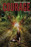 Courage (The Lions of God Trilogy Book 1)