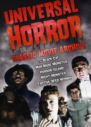 Universal Horror: Classic Movie Archive (The Black Cat / Man Made Monster / Horror Island / Night Monster / Captive Wild Woman) -