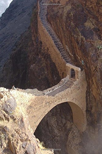 Shahara Bridge from 17th Century in Yemen Journal: 150 page lined notebook/diary