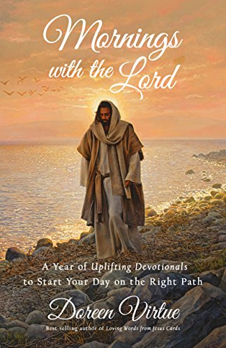 Mornings with the Lord: A Year of Uplifting Devotionals to Start Your Day on the Right Path cover