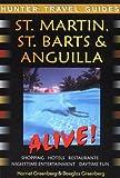 St Martin, St Barts and Anguilla Alive!