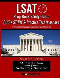 LSAT Prep Book Study Guide: Quick Study & Practice Test Questions for the Law School Admissions Council's (LSAC) Law School Admission Test