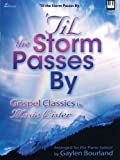 'Til the Storm Passes By, Gaylen Bourland, 0834174340