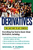 All about Derivatives, Michael P. Durbin, 0071451471