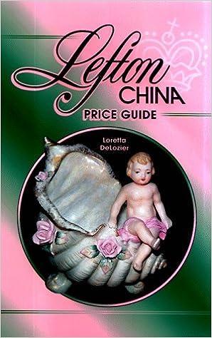 Book Lefton China Price Guide by Loretta DeLozier (1999-02-02)