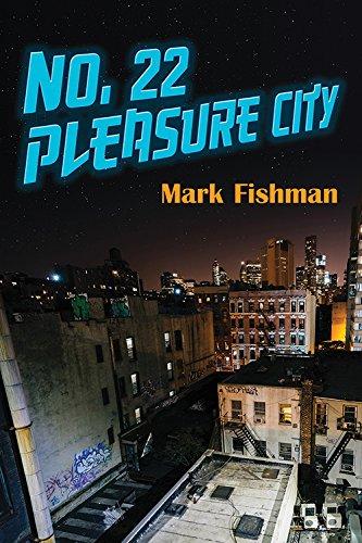 No. 22 Pleasure City (Guernica World Editions) by Guernica World Editions