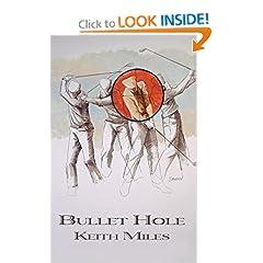 Bullet Hole: An Alan Saxton Mystery (Alan Saxton Mysteries)
