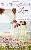 This Thing Called Love (Oyster Bay) (Volume 4)