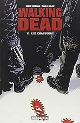 Walking Dead T11: Les chasseurs