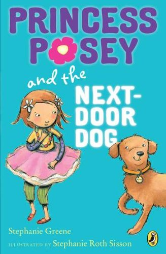 Princess Posey And The Next Door Dog  Princess Posey  First Grader