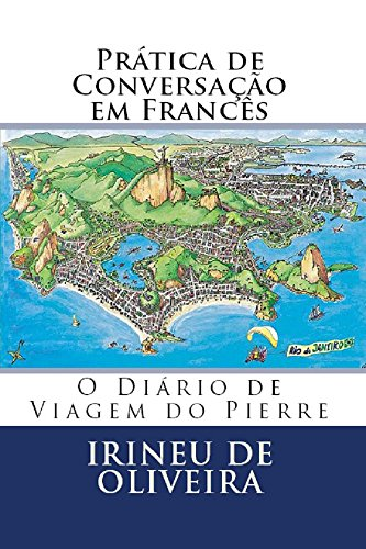 Prática de Conversação em Francês (French Edition)