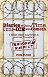 Diaries of Doing Time Unitl the Ice Man Cometh, Phil Jones, 1847480934