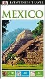 DK Eyewitness Travel Guide Mexico (Eyewitness Travel Guides)