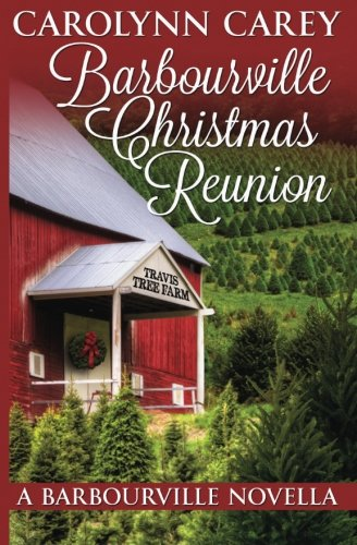 Barbourville Christmas Reunion (The Barbourville Series) (Volume 8) pdf