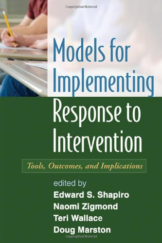 Models for Implementing Response to Intervention: Tools, Outcomes, and Implications