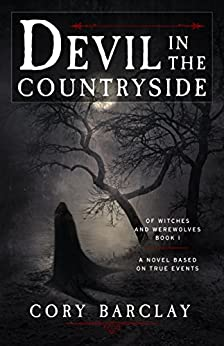 Devil in the Countryside (Of Witches and Werewolves Book 1) by [Barclay, Cory]