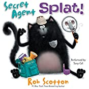 Secret Agent Splat! | Rob Scotton