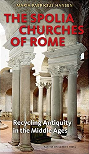 Descargar Bit Torrent Spolia Churches Of Rome: Recycling Antiquity In The Middle Ages Directa PDF