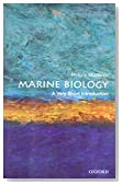 Marine Biology: A Very Short Introduction (Very Short Introductions)