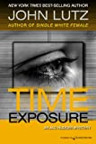 Front cover for the book Time Exposure by John Lutz