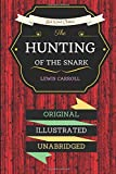 The Hunting Of The Snark: By Lewis Carroll - Illustrated