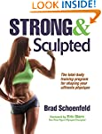 Strong & Sculpted: The Total-Body Tra...