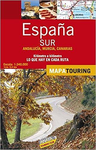 Mapa de carreteras 1:340.000 de España Sur - Andalucía y Canarias ...