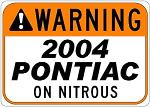 2004 04 PONTIAC MONTANA Seat Belt Warning On Nitrous Aluminum Street Sign - 10 x 14 Inches