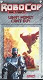 Robocop:What Money Can't Buy [VHS]