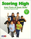 img - for Scoring High: Iowa Tests of Basic Skills: Book 7 by Dorothy Gabel Liebowitz (2002-08-01) book / textbook / text book