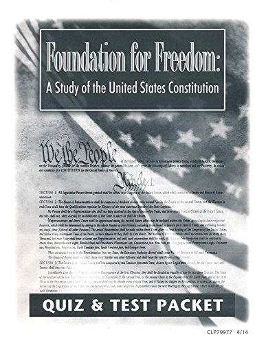 Foundation for Freedom: A Study of the United States Constitution Quiz & Test (Freedoms Foundation)