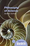 Philosophy of Science: A Beginner's Guide (Beginner's Guides)