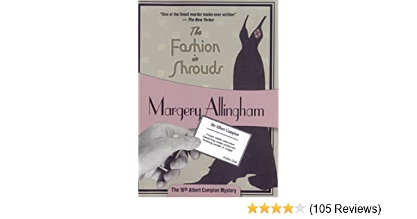 The Fashion in Shrouds: Albert Campion Mystery #10: Margery