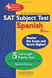 img - for SAT Subject Test?? Spanish (SAT PSAT ACT (College Admission) Prep) by G. M. Hammitt (2005-12-20) book / textbook / text book