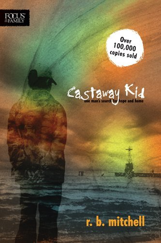 Download Castaway Kid: One Man's Search for Hope and Home ebook